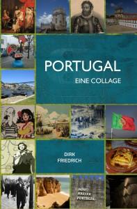Portugal. Eine Collage