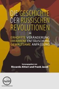 Altieri/Jacob (Hgg.): Die Geschichte der Russischen Revolutionen