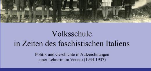 Volksschule in Zeiten des faschistischen Italiens
