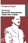 Deutsche Geschichte 1930-1941
