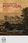 Portugal. Erinnerungen aus dem Jahr 1842