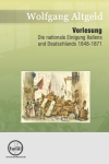 Die nationale Einigung Italiens und Deutschlands