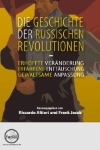 Die Geschichte der Russischen Revolutionen