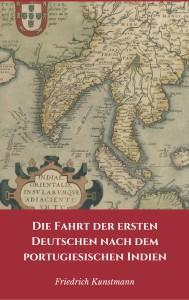 Die Fahrt der ersten Deutschen nach dem portugiesischen Indien