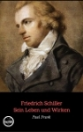 Friedrich Schiller_Sein Leben und Wirken