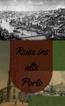 Reise ins alte Porto